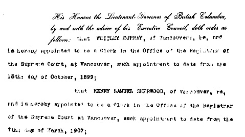 Henry Samuel Sherwood, appointment as clerk, March 7, 1907, British Columbia Order in Council, 1907/877, December 6, 1907, [detail], http://www.bclaws.ca/civix/document/id/oic/arc_oic/0877_1907.