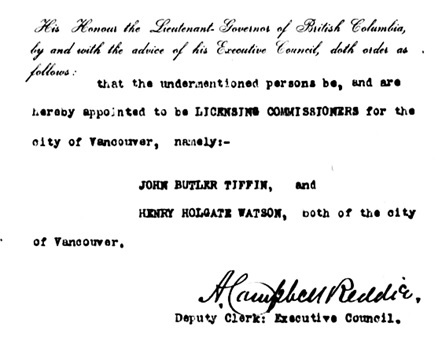 John Butler Tiffin and Henry Holgate Watson, appointment as licensing commissioners [detail]; British Columbia Order in Council 24/1908, January 13, 1908, http://www.bclaws.ca/civix/document/id/oic/arc_oic/0024_1908