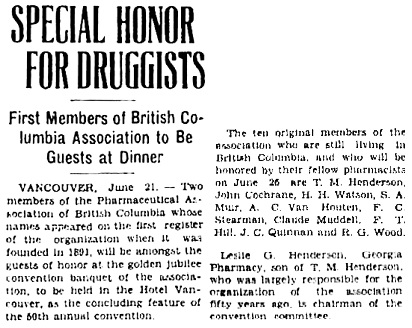 """Special Honour For Druggists,"" Victoria Daily Colonist, June 21, 1941, page 19, column 1; http://archive.org/stream/dailycolonist0641uvic_17#page/n18/mode/1up."