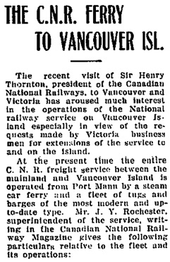 """The C.N.R. Ferry to Vancouver Isl."" Chilliwack Progress, February 1, 1923, page 2 [omitted portion includes details of C.N.R. freight service]."