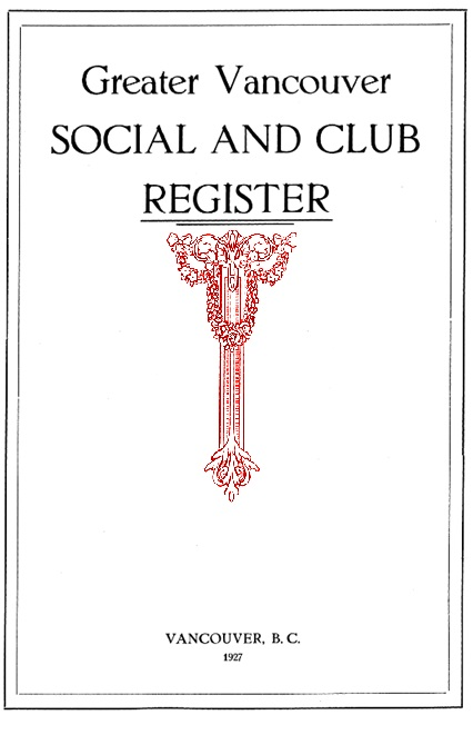 The Greater Vancouver Social and Club Register, 1927, title page