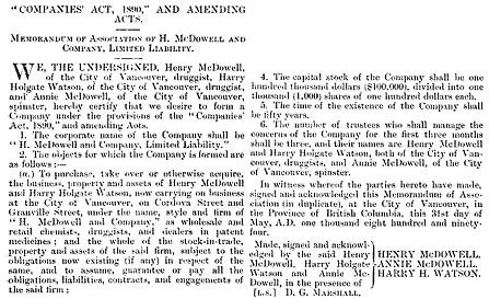 H. McDowell and Company Limited Liability, memorandum of association [selected portions], British Columbia Gazette, July 4, 1894, page 627; https://books.google.ca/books?id=1Zw-AQAAMAAJ&pg=PA627&lpg=PA627&dq=%22mcdowell%22#v=onepage&q=%22mcdowell%22&f=false.