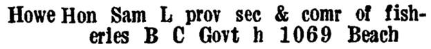Sam L Howe; Wrigley's British Columbia Directory, 1930, page 1806 (Victoria) [edited image]