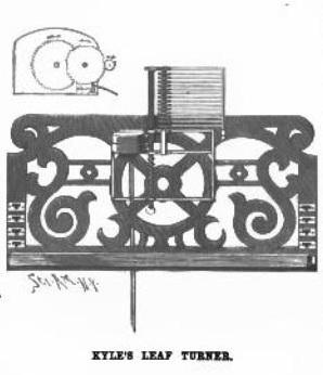 Kyle's Leaf Turner - Scientific American - April 26 1890 - page 267, http://books.google.ca/books?id=VYM9AQAAIAAJ&pg=PA267&dq=%22kyle's+leaf+turner%22&hl=en&sa=X&ei=zlF3UrWMGqiv2QWF0YHAAw&ved=0CDAQ6AEwAA#v=onepage&q&f=false