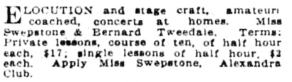 Elocution and stage craft - Miss Swepstone and Bernard Tweedale - Victoria Daily Colonist - September 11  1913 - page 14; http://archive.org/stream/dailycolonist55y232uvic#page/n12/mode/1up