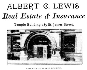 Albert E Lewis - Real Estate and Insurance - Temple Building - Montreal illustrated 1894 - Montreal, 1894, Consolidated Illustrating Co., page 120, https://archive.org/stream/cihm_11153#page/n90/mode/1up.