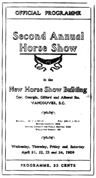 Second Annual Horse Show, Official Programme, 1909, https://archive.org/stream/cihm_98308#page/n7/mode/1up