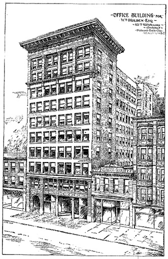 Office Building for Wm. Holden, Esq., Vancouver World, November 27, 1909, page 11.