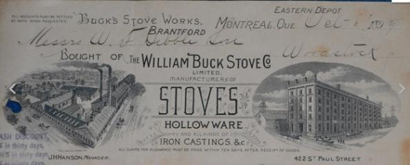 William Buck Stove Co. receipt, 1899; http://www.ebay.com/itm/1899-William-Buck-Stove-Co-Holloware-Iron-Castings-Graphic-Billhead-Montreal/161465872310?_trksid=p2047675.c100011.m1850&_trkparms=aid%3D222007%26algo%3DSIC.MBE%26ao%3D1%26asc%3D27538%26meid%3D8abc763c6d6e41ff99ed1c428df092ea%26pid%3D100011%26prg%3D11353%26rk%3D1%26rkt%3D10%26sd%3D151264757958