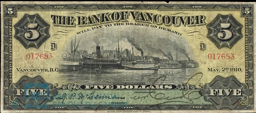 Bank of Vancouver, five dollar note, 1910, http://vimyridgehistory.com/wp-content/gallery/wwi-era-canadian-money/Vancouver-five-dollars.jpg.