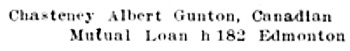 Albert [sic] Gunton Chasteney - Henderson's City of Winnipeg directory for 1899 - page 193; http://peel.library.ualberta.ca/bibliography/921.2.10/175.html.