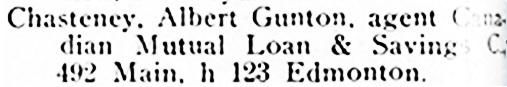 Albert [sic] Gunton Chasteney - Henderson's City of Winnipeg directory for 1901 - page 218; http://peel.library.ualberta.ca/bibliography/921.3.2/210.html