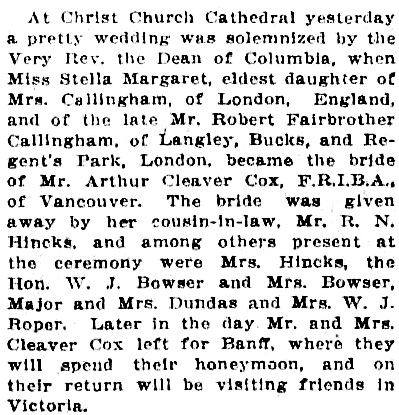 Arthur Cleaver Cox and Stella Margaret Callingham - Wedding announcement - Victoria Daily Colonist - August 11  1914 -page 3; http://archive.org/stream/dailycolonist56y207uvic#page/n2/mode/1up