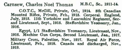 Charles Noel Thomas Carnsew, Record of Service, 1914-1918, University of British Columbia, McGill British Columbia, Vancouver College, Vancouver, University of British Columbia, 1924, page 26, http://www.library.ubc.ca/archives/pdfs/misc/record_of_service_WWI.pdf.