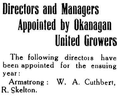Directors and Managers Appointed by Okanagan United Growers, Kelowna Record, April 05, 1917, page 1, [selected extracts of original article]; http://historicalnewspapers.library.ubc.ca/view/collection/kelownarec/date/1917-04-05#1!cuthbert