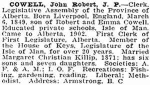 John Robert Cowell, Northern Who's Who [Who's Who and Why], Volume 1, ed. Dr. C.W. Parker, Vancouver, Western Press Association, 1916, page 164, https://archive.org/stream/northernwhoswhob01park#page/164/mode/1up.