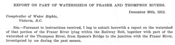 P. de Lautour, Report on Part of Watersheds of Fraser and Thompson Rivers, December 30, 1912, Report of the Water Rights Branch of the Department of Lands, for the year ending December 31, 1912, Victoria, William H. Cullin, King's Printer, 1913, page 52; http://www.for.gov.bc.ca/hfd/Library/Annual/DoL_WR_AR1912.pdf