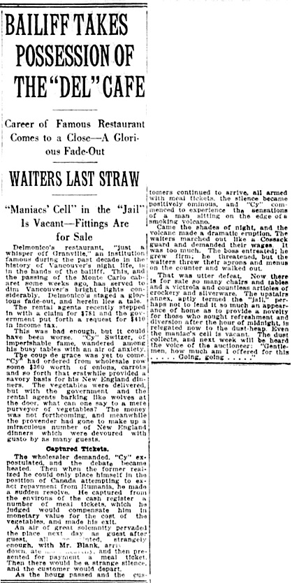 "Bailiff Takes Possession of the ""Del"" Café, Vancouver Daily World, December 3, 1921, Page 15, http://www.newspapers.com/clip/1369013/delmonico_cafe_follows_monte_carlo_and/"