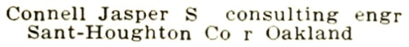 Jasper S Connell - Crocker-Langley San Francisco Directory - 1916 - page 488; https://archive.org/stream/crockerlangleysa1916sanfrich#page/487/mode/1up