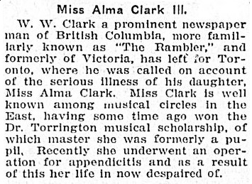 """Miss Alma Clark Ill,"" Victoria Daily Colonist, May 1, 1907, page 6, http://archive.org/stream/dailycolonist19070518uvic/19070518#page/n5/mode/1up"