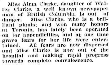 """Miss Alma Clarke . . . is out of danger,"" Victoria Daily Colonist, August 10, 1907, page 6, http://archive.org/stream/dailycolonist19070810uvic/19070810#page/n4/mode/1up"