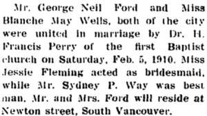 Wedding notice, George Neil Ford and Blanche May Wells, Western Call, February 11, 1910, page 8, column 3, http://historicalnewspapers.library.ubc.ca/view/collection/westcall/date/1910-02-11#8