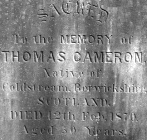 Detail of monument to Thomas Cameron, 1820-1870, Find A Grave Memorial# 29286813; Burial: Quadra Street Cemetery; Victoria, Capital Regional District, British Columbia, Canada; http://www.findagrave.com/cgi-bin/fg.cgi?page=gr&GRid=29286813.
