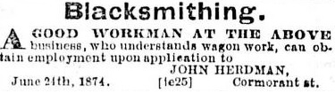 John Herdman, advertisement for blacksmith, Daily British Colonist, June 27, 1874, page 2, http://archive.org/stream/dailycolonist18740627uvic/18740627#page/n1/mode/1up.