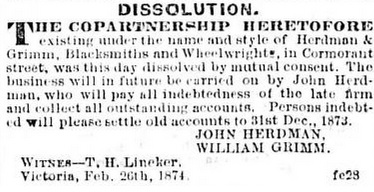 John Herdman and Willliam Grimm, dissolution of co-partnership, Daily British Colonist, March 26, 1874, page 1, http://archive.org/stream/dailycolonist18740327uvic/18740327#page/n0/mode/1up.