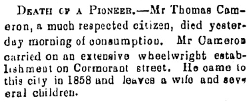 Thomas Cameron - obituary - Daily British Colonist, February 13 1870 - page 3; http://archive.org/stream/dailycolonist18700213uvic/18700213#page/n1/mode/1up