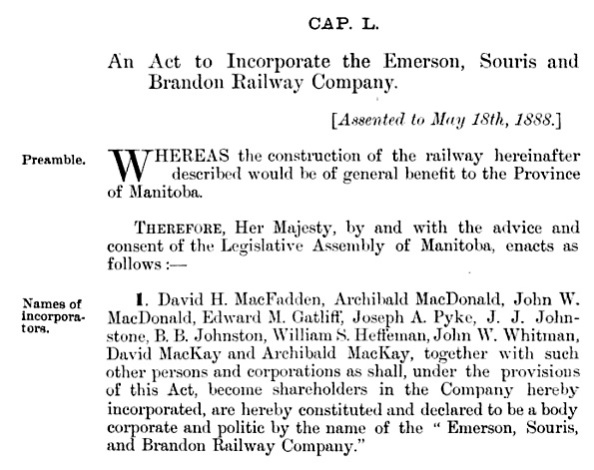 An Act to Incorporate the Emerson, Souris and Brandon Railway Company, Statutes of Manitoba, 1887-1888, chapter 50, https://books.google.ca/books?id=yKdRAAAAYAAJ&pg=RA3-PA34&lpg=RA3-PA34&dq=%22benjamin+burrows+johnston%22+OR+%22b.b.+johnston%22+manitoba+OR+bc+OR+vancouver&source=bl&ots=44e73lDnB7&sig=Nx3nuNfZ_Xgkjj5_WAx6aZ9t_88&hl=en&sa=X&ei=lBKcVbKkCJHboATEkJGADg&ved=0CDIQ6AEwBA#v=onepage&q=%22benjamin%20burrows%20johnston%22%20OR%20%22b.b.%20johnston%22%20manitoba%20OR%20bc%20OR%20vancouver&f=false