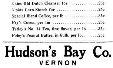 Foley's Peanut Butter - Hudson's Bay Company - Vernon - 1916; Enderby Press and Walker's Weekly, June 29, 1916, page 4, http://historicalnewspapers.library.ubc.ca/view/collection/enderby/date/1916-06-29#4!foley