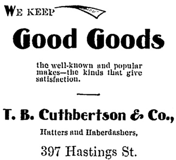 T.B. Cuthbertson and Company, advertisement, The Independent (Vancouver), May 26, 1900, page 6, http://historicalnewspapers.library.ubc.ca/view/collection/independent/date/1900-05-26#6!cuthbertson