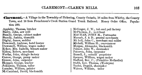 The Province of Ontario Gazetteer and Directory, Henry McEvoy, Robertson & Cook, 1869, page 103; https://books.google.ca/books?id=z6wOAAAAYAAJ&pg=PA103&lpg=PA103&dq=dowswell+pickering+ontario&source=bl&ots=WKxf7oLi59&sig=xLDODKWR5JWwxFiIs7cl4QyTPC4&hl=en&sa=X&ved=0CEEQ6AEwBjgKahUKEwjh2IPaqr7HAhUElYgKHXjaD34#v=onepage&q&f=false