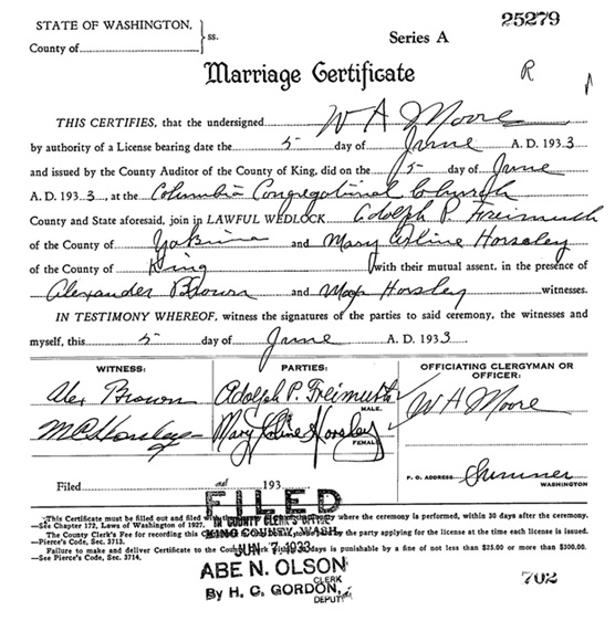 Washington State Archives, King County Marriage Records, 1855-1990 - Adolph P Freimuth - Mary Arline Horseley; http://www.digitalarchives.wa.gov/Record/View/A0E484845C57DD61494C5F792B1F4711