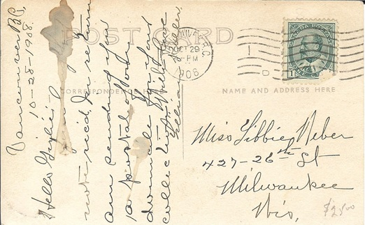 "1361 Nicola Street – postcard – back - 1908- private collection: ""Vancouver B.C.; 10-28-1908; Hello Girlie—Your lengthy note rec'd. In return am sending you a postal of our domicile for your collection. With love, Lillian Koller."""