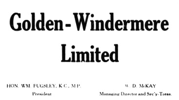 Golden-Windermere Limited, by Golden-Windermere Limited, 1915, project description; https://archive.org/stream/cihm_76729#page/n4/mode/1up.