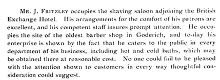 Mr. James Fritzley's Barber Shop, A Souvenir from Goderich, Ontario: the healthiest and prettiest town in Canada, Toronto, The Canadian Souvenir Publishing Co., 1897, page 45; https://archive.org/stream/souvenirfromgode00unse#page/45/mode/1up