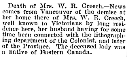 Mrs. W.R. Creech, death notice, Victoria Daily Colonist, November 20, 1898, page 6, bottom of column 2; https://archive.org/stream/dailycolonist18981120uvic/18981120#page/n5/mode/1up.