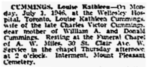 Louise Kathleen Cummings, death notice, Toronto Globe and Mail; July 2, 1946; page 24, column 1.