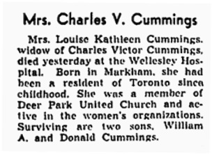 Mrs. Charles V. Cummings, obituary, Toronto Globe and Mail, July 2, 1946, page 5.