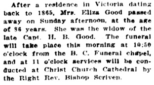 Eliza Good, obituary notice, Victoria Daily Colonist, January 25, 1916, page 7, column 6; http://archive.org/stream/dailycolonist58y38uvic#page/n6/mode/1up
