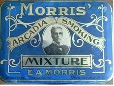 Morris' Arcadia Smoking Mixture, E A Morris,Wholesale Tobacconist, Vancouver, B.C.; https://www.etsy.com/ca/listing/191582894/vintage-tobacco-tin-ea-morris-vancouver [Searched November 29, 2015].