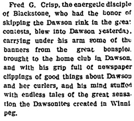 Dawson Daily News, March 6, 1908, page 4, column 7; https://news.google.com/newspapers?id=-4kmAAAAIBAJ&sjid=CTcDAAAAIBAJ&pg=2451%2C2075302