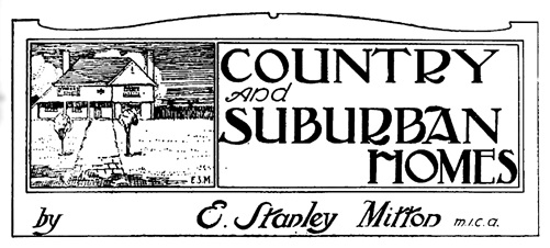 E. Stanley Mitton, Country and Suburban Homes, Westward Ho! Magazine, volume 1, number 6, June 1908, page 25; https://issuu.com/showbc/docs/westward_ho_-_british_columbia_magazine_1908_june_/40.