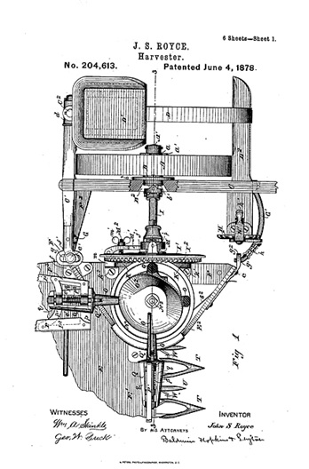 John S. Royce, Improvement in harvesters, US 204613 A, Patented June 4, 1878; http://www.google.com/patents/US204613.