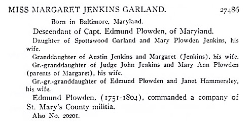 Margaret Jenkins Garland, Lineage Book, National Society of the Daughters of the American Revolution, 1899, page 181; http://www.mocavo.com/Lineage-Book-National-Society-of-the-Daughters-of-the-American-Revolution-1899-Volume-28/742406/203.