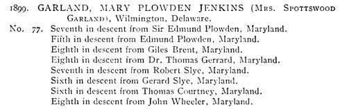 Mary Plowden Jenkins Garland, (Mrs. Spottswood Garland), Colonial Dames of America, Register, Wilmington, Delaware, 1913, page 20, https://archive.org/stream/register00nati#page/20/mode/1up.