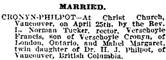 Verschoyle Francis Cronyn and Mabel Margaret Philpot, marriage notice, Victoria Times, April 27, 1901, page 8; https://familysearch.org/ark:/61903/3:1:3QS7-899W-6ZD6?mode=g&i=608&owc=collection%2F2001136%2Fwaypoints&wc=M61J-HWP%3A284757401%3Fcc%3D2001136&cc=2001136.