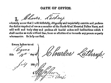 Charles Lathrop, oath of office; North-West Mounted Police Force, 1889; http://www.bac-lac.gc.ca/eng/discover/nwmp-personnel-records/Pages/image.aspx?Image=sf-02336.0005-v7&URLjpg=http%3a%2f%2fwww.collectionscanada.gc.ca%2fobj%2f025003%2ff1%2fsf-02336.0005-v7.jpg&Ecopy=sf-02336.0005-v7.